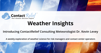 ContactRelief Will Publish Weekly Explorations of Weather Science